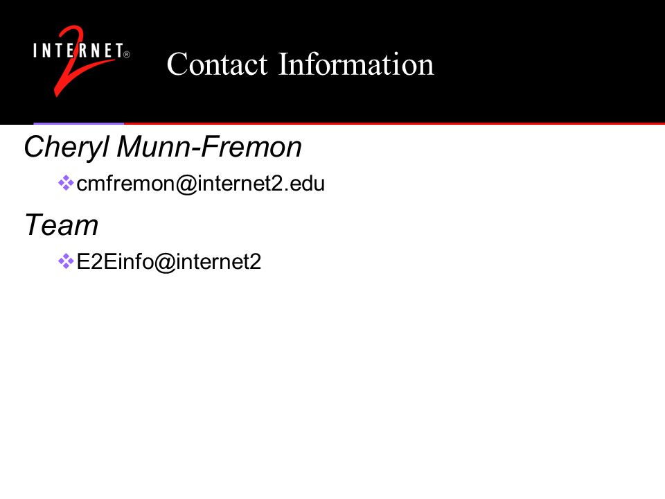 Contact Information Cheryl Munn-Fremon Team
