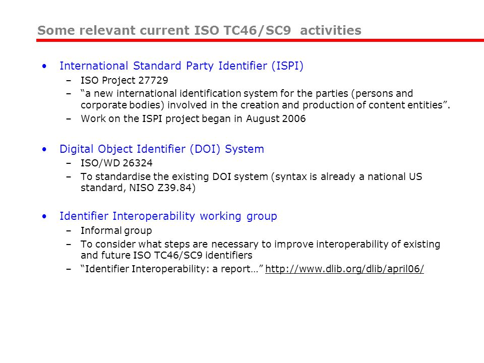 International Standard Party Identifier (ISPI) –ISO Project 27729 –a new international identification system for the parties (persons and corporate bo