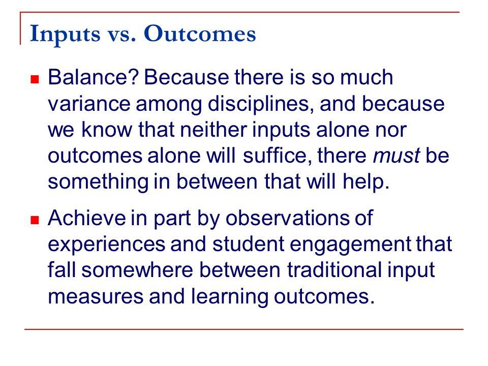 Inputs vs. Outcomes Balance.