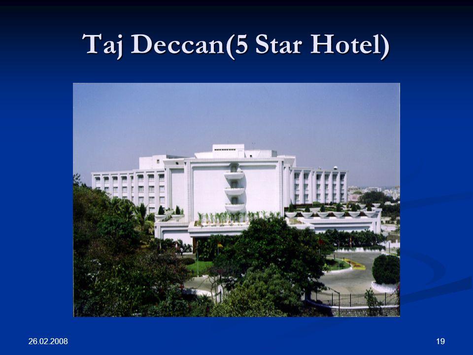 26.02.2008 19 Taj Deccan(5 Star Hotel)