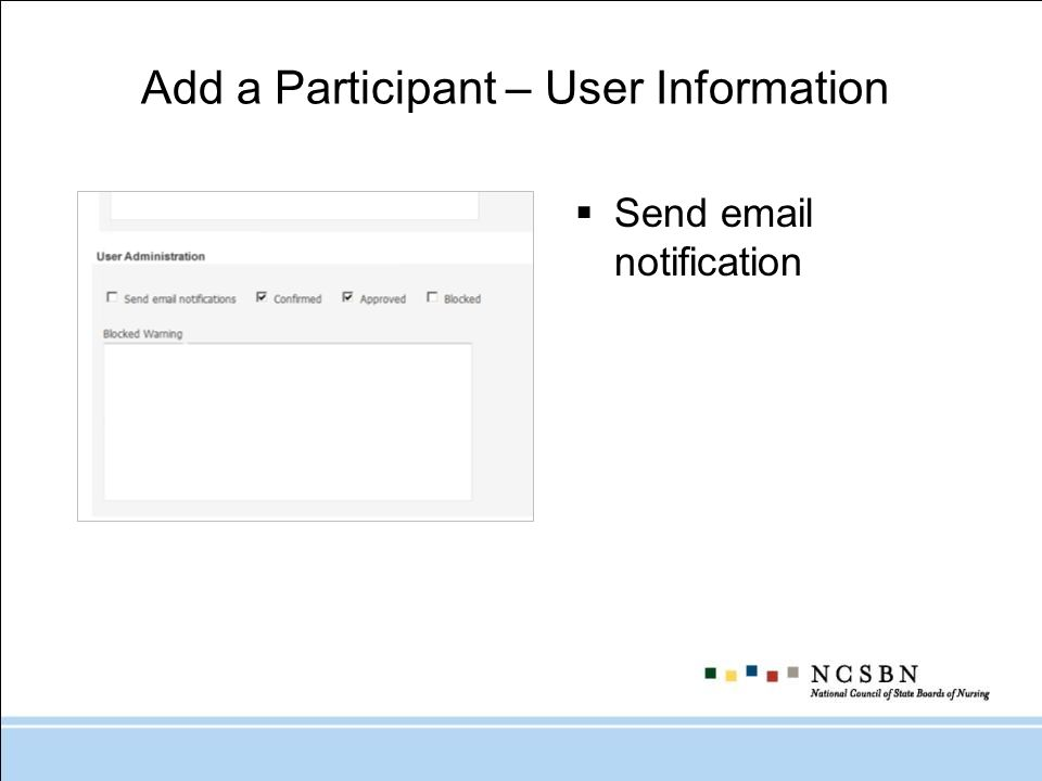 Add a Participant – User Information Send email notification