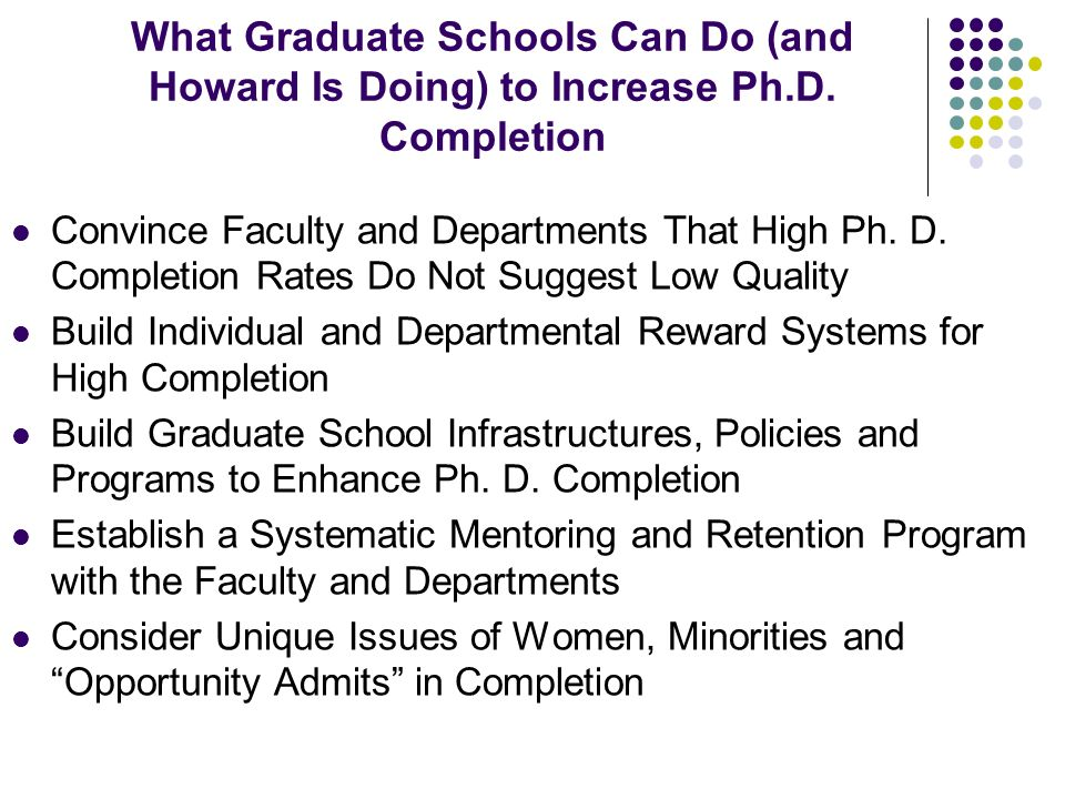 What Graduate Schools Can Do (and Howard Is Doing) to Increase Ph.D.