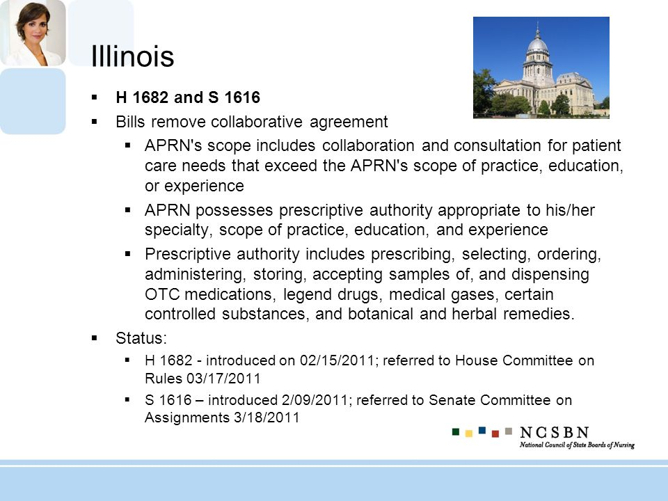 Illinois H 1682 and S 1616 Bills remove collaborative agreement APRN's scope includes collaboration and consultation for patient care needs that excee