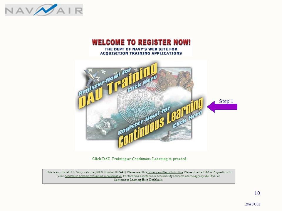 28AUG02 10 Click DAU Training or Continuous Learning to proceed This is an official U.S.
