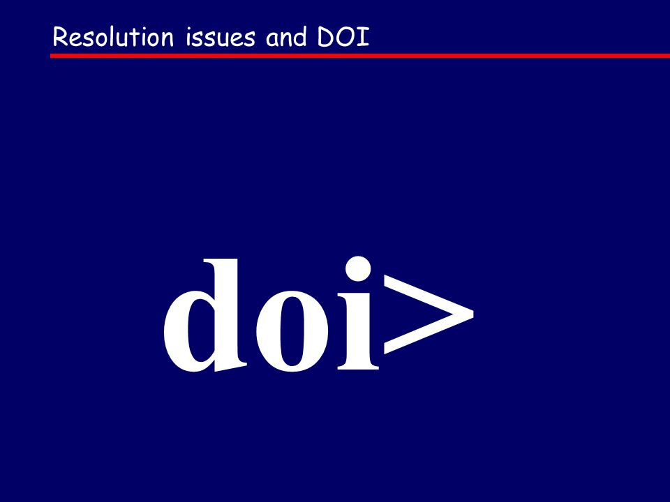 Resolution issues and DOI doi>