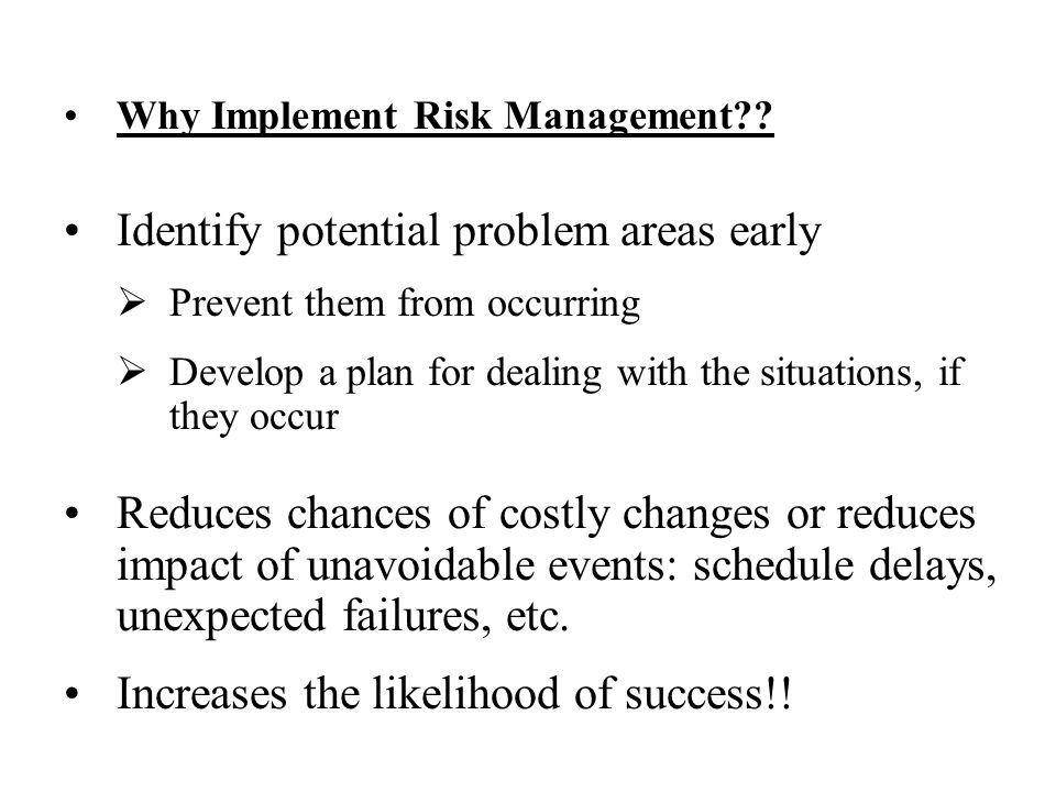 Why Implement Risk Management?.