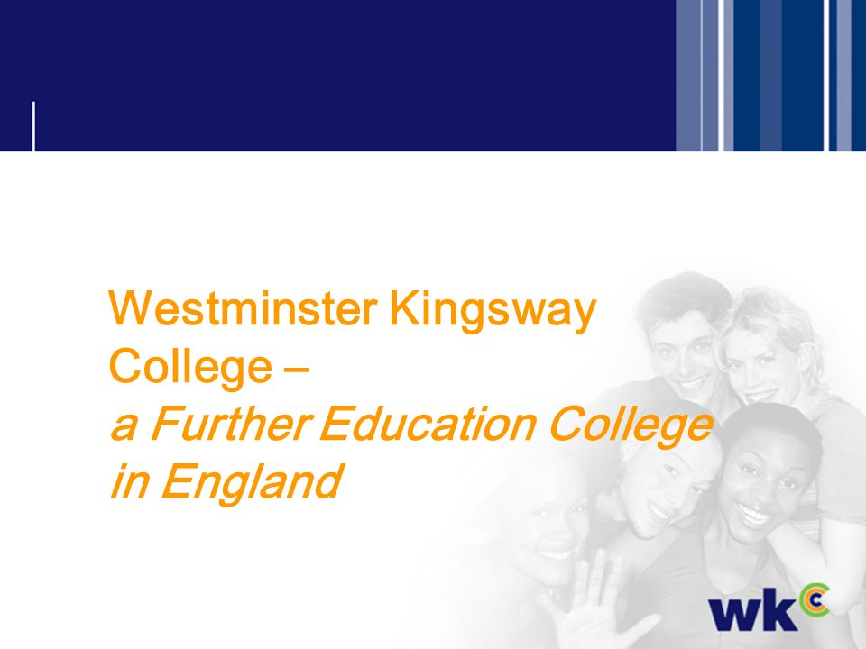 Westminster Kingsway College – a Further Education College in England