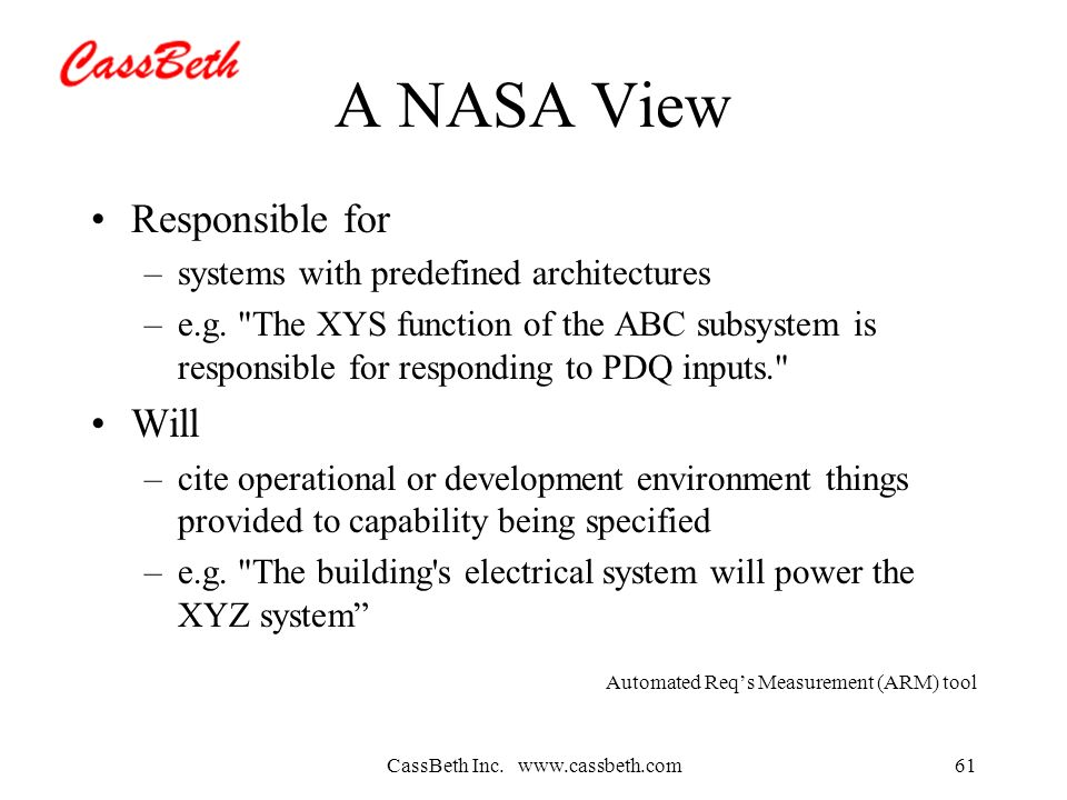 CassBeth Inc. www.cassbeth.com61 A NASA View Responsible for –systems with predefined architectures –e.g.