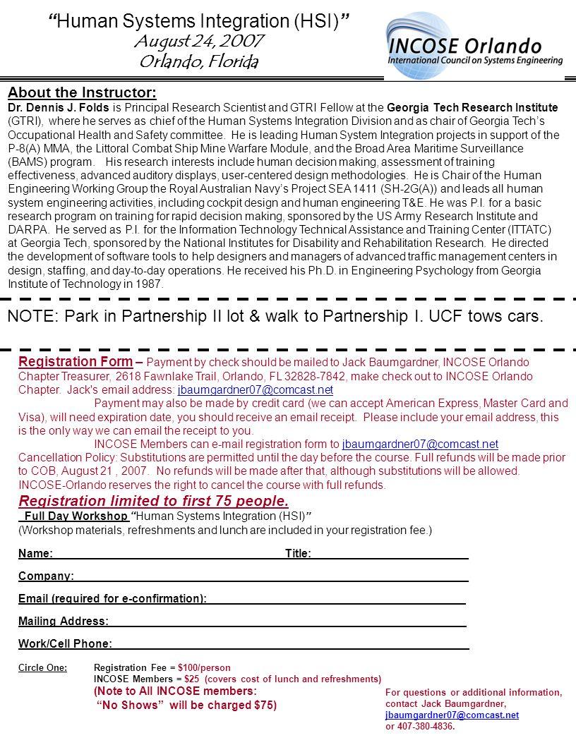 Registration Form – Payment by check should be mailed to Jack Baumgardner, INCOSE Orlando Chapter Treasurer, 2618 Fawnlake Trail, Orlando, FL 32828-78