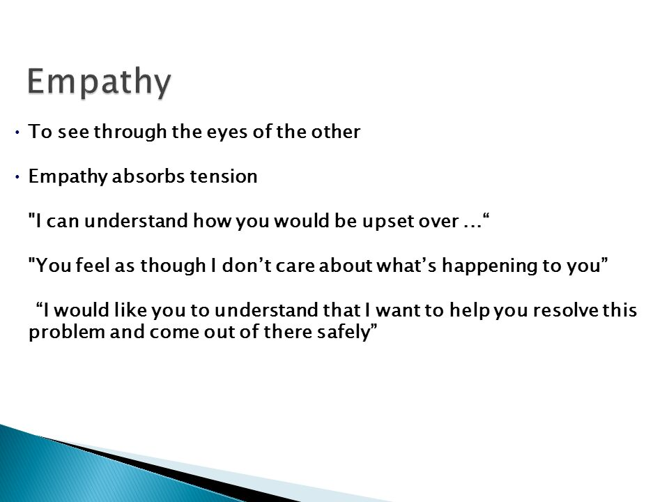 To see through the eyes of the other Empathy absorbs tension
