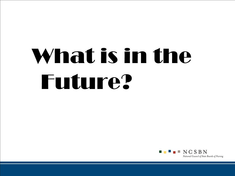 What is in the Future?