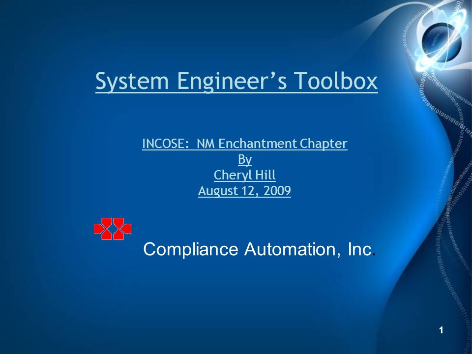 1 System Engineers Toolbox 1 Compliance Automation, Inc.