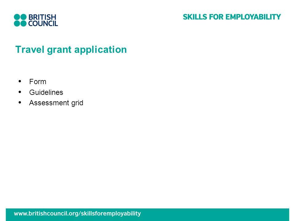 Travel grant application Form Guidelines Assessment grid