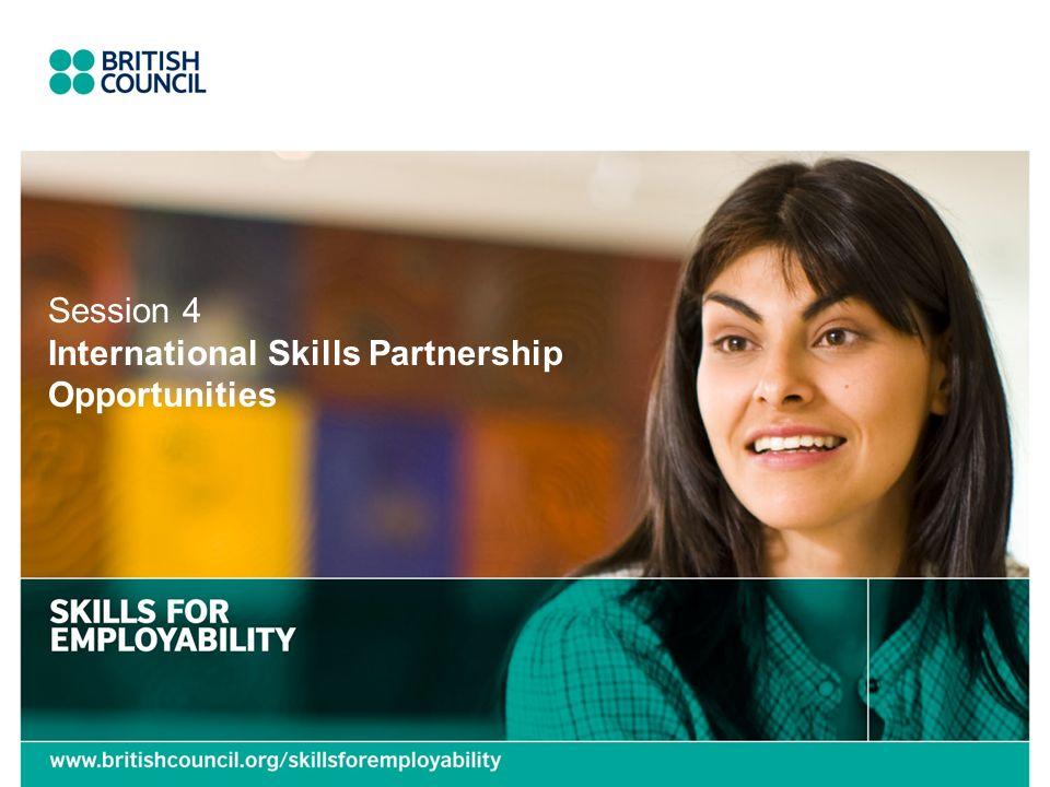 Session 4 International Skills Partnership Opportunities