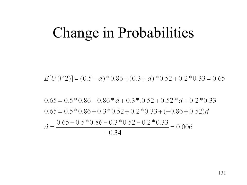 131 Change in Probabilities
