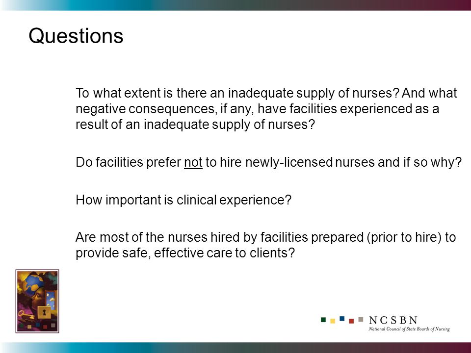 Questions To what extent is there an inadequate supply of nurses? And what negative consequences, if any, have facilities experienced as a result of a