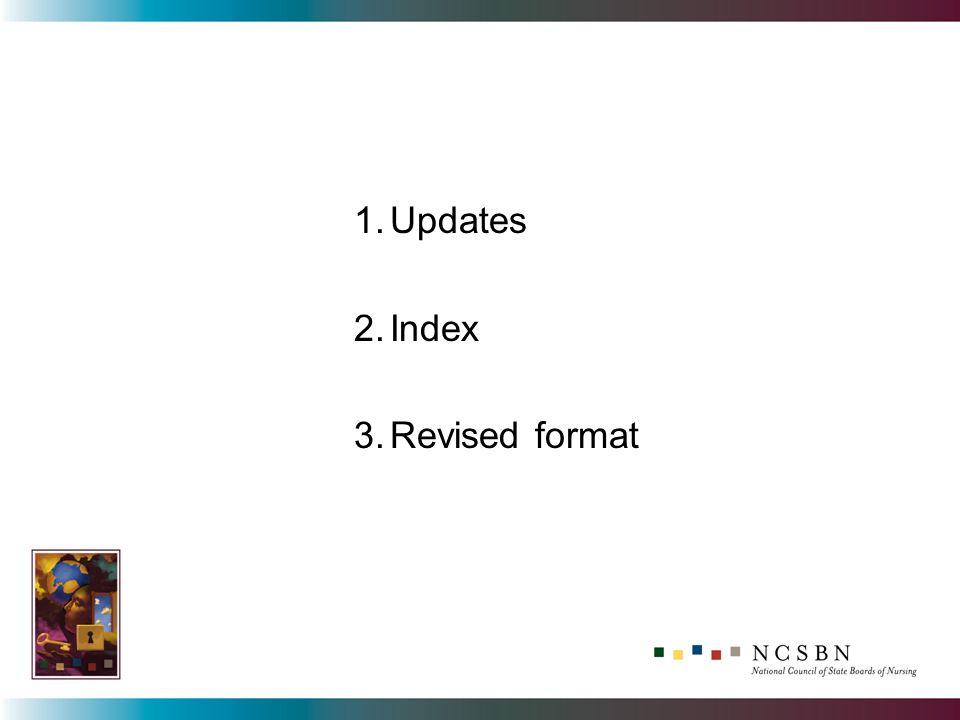 1.Updates 2.Index 3.Revised format