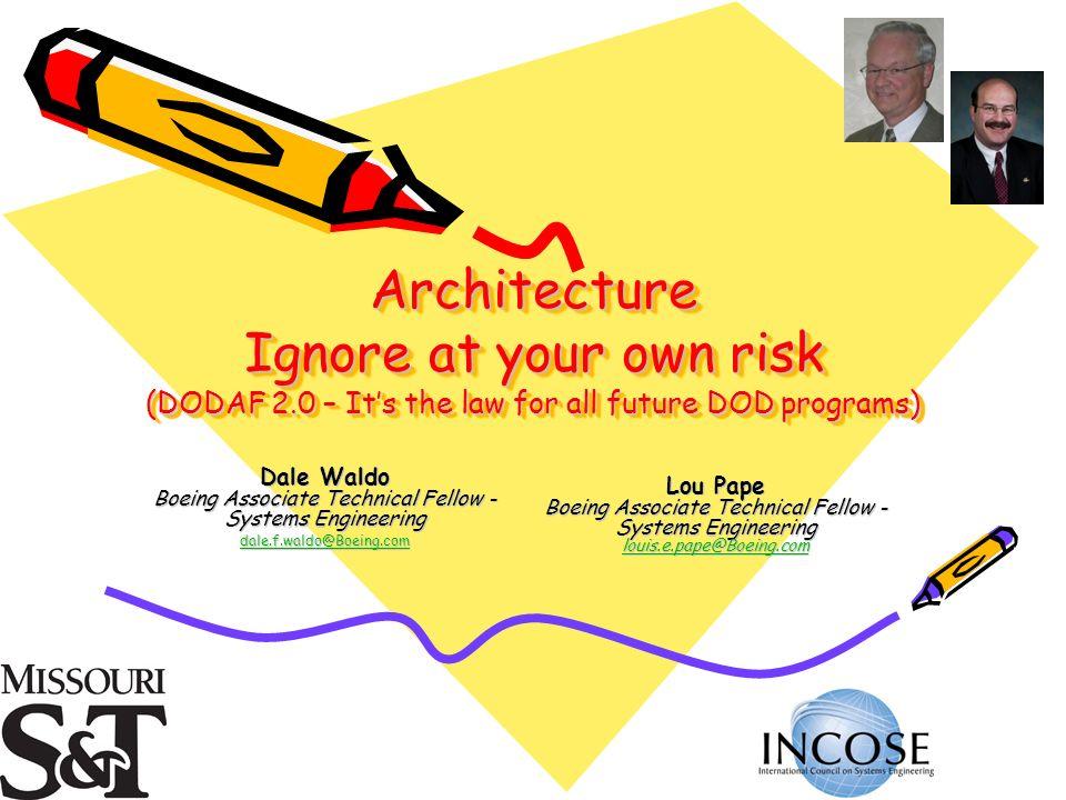6/23/201022 Outline What is System Architecture DoDAF V2.0
