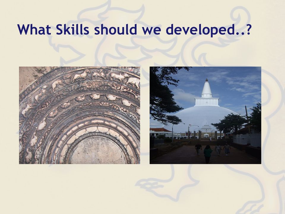 What Skills should we developed..