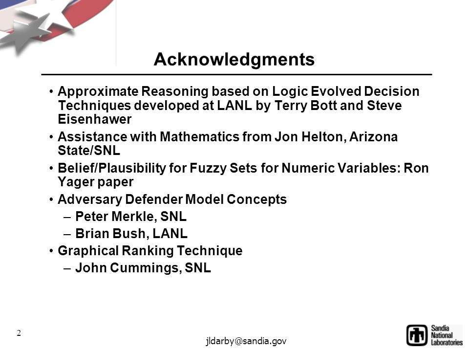 43 jldarby@sandia.gov Combination of Linguistic Variables: Example Graphical Summary for Ranking: John