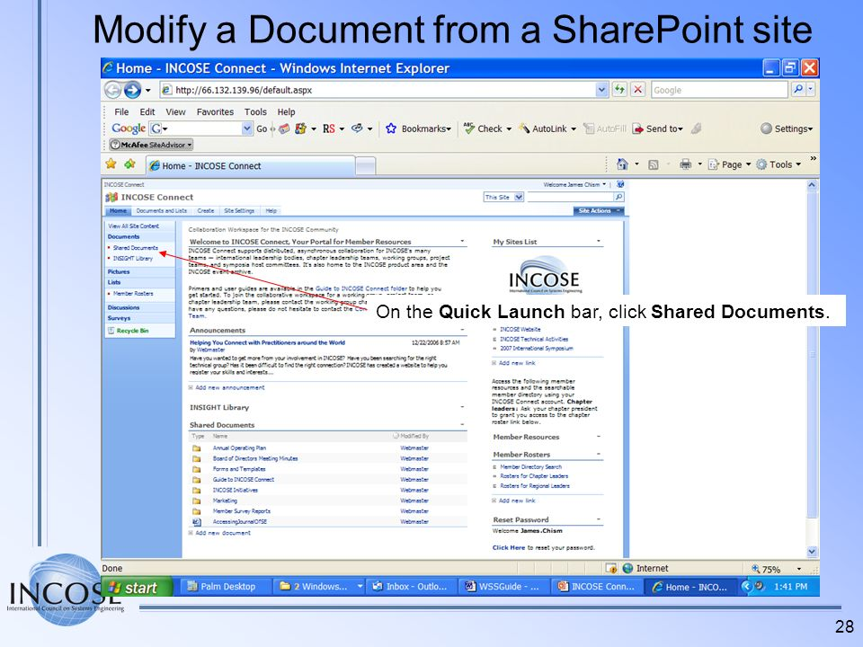 28 Modify a Document from a SharePoint site On the Quick Launch bar, click Shared Documents.