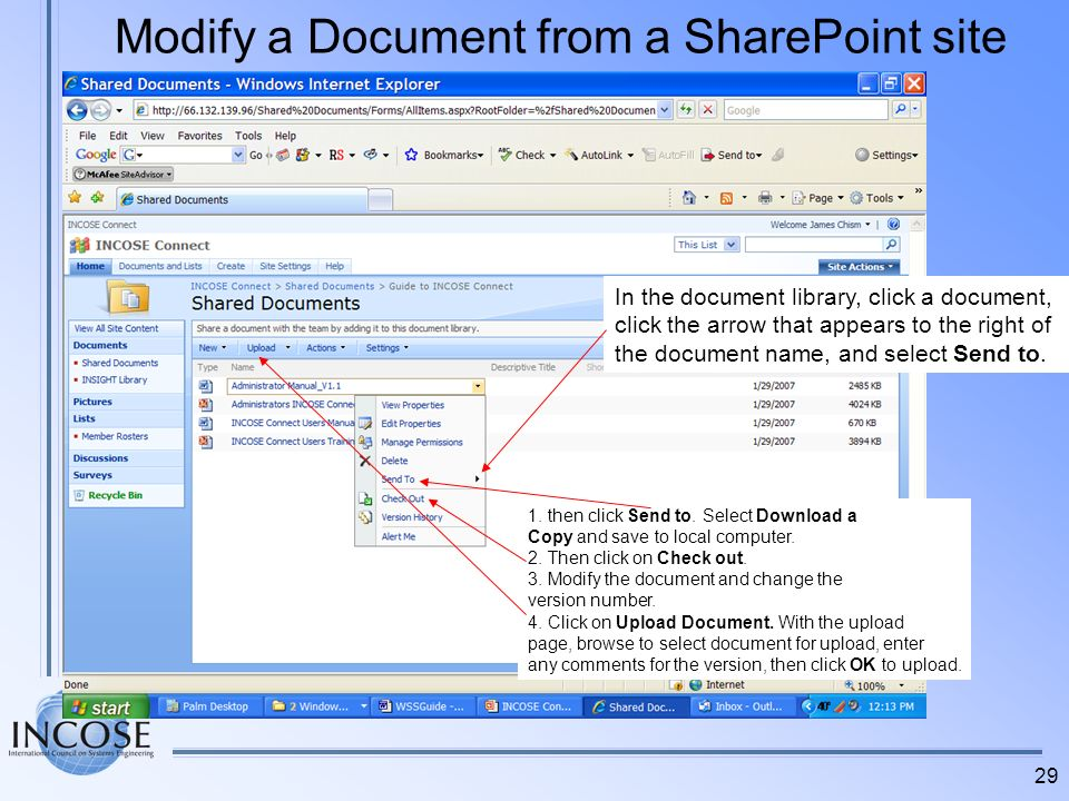 29 Modify a Document from a SharePoint site In the document library, click a document, click the arrow that appears to the right of the document name,