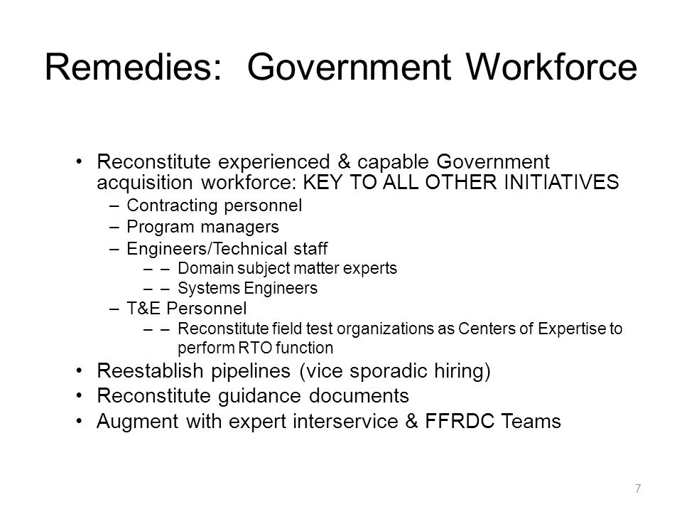 Remedies: Requirements Process Requirements must be stated in terms that are measurable, testable, evaluable, reasonable in terms of technology and cost –Test community must be involved in definition process to insure testability Reassess emphasis on commercial practices –Insure relevance & adequacy of commercial criteria on a case-by-case basis Constrain Initial Technical, Operational Wish List –Insure Technical Maturity (TRL 6 or 7) –Develop basic platform, followed by block capability upgrades 8