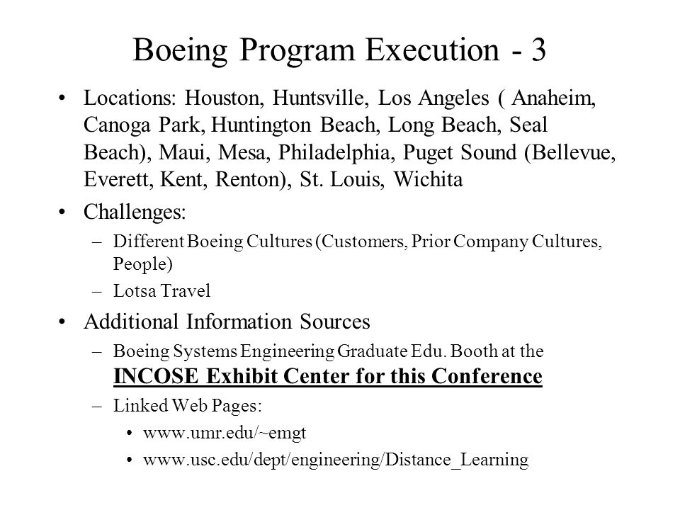 Boeing Program Execution - 3 Locations: Houston, Huntsville, Los Angeles ( Anaheim, Canoga Park, Huntington Beach, Long Beach, Seal Beach), Maui, Mesa