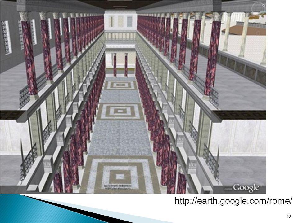 10 http://earth.google.com/rome/