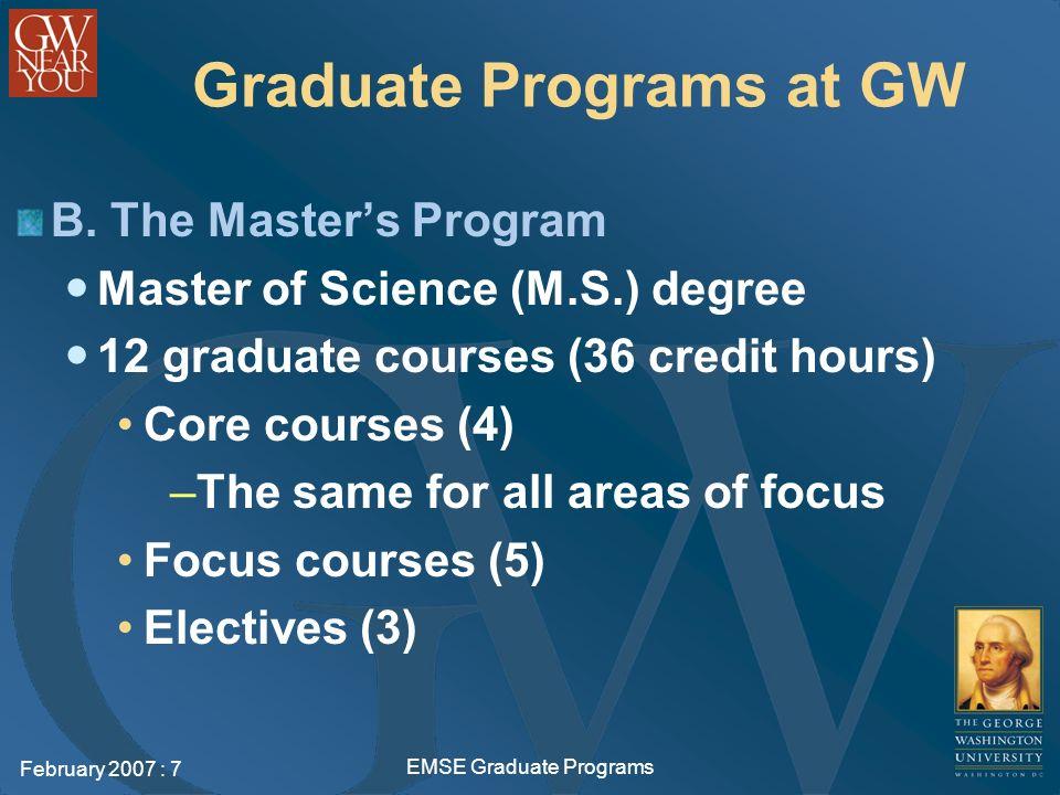 February 2007 : 7 EMSE Graduate Programs Graduate Programs at GW B.