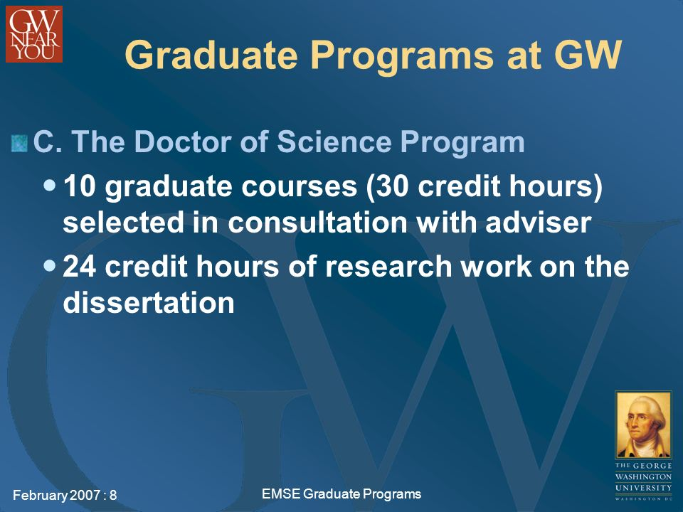 February 2007 : 8 EMSE Graduate Programs Graduate Programs at GW C.