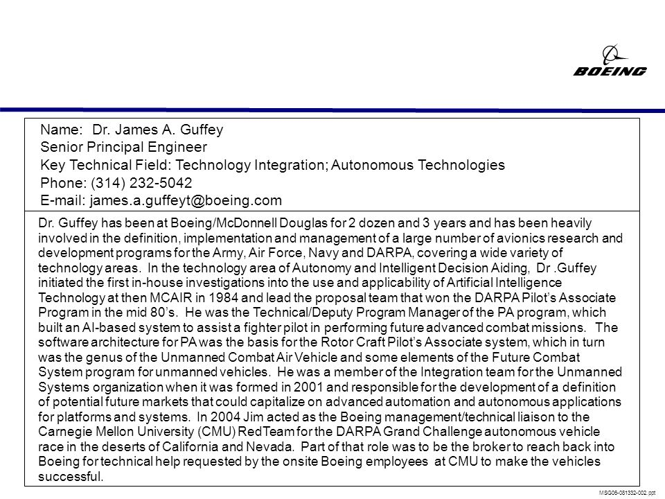 james.a.guffey@boeing.com – (314) 232-5042 On Chasing the Ether of Intelligent Systems Dr. James Guffey 25 Oct 2006 INCOSE Meeting – St. Louis MSG06-0