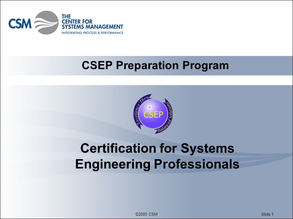 ©2005 CSMSlide 2 Table of contents What is Certification.