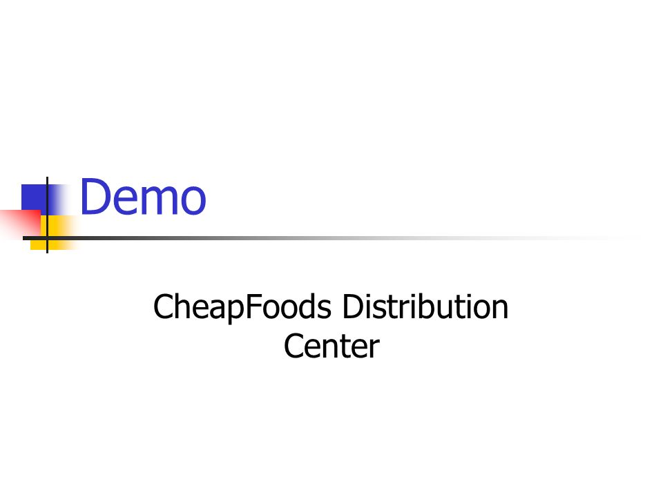 Demo CheapFoods Distribution Center