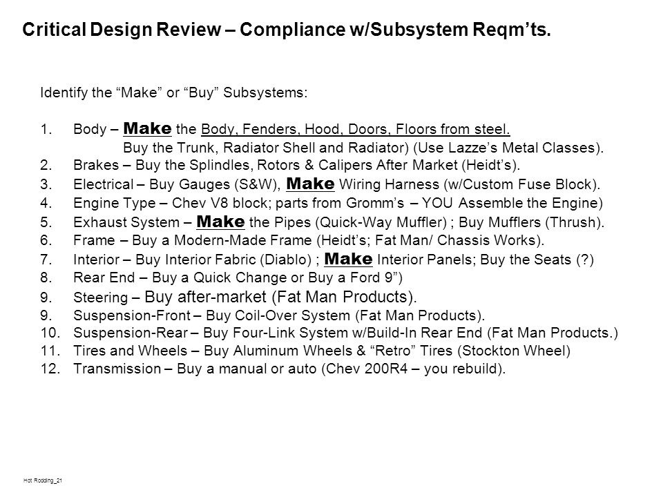 L Hot Rodding_21 Critical Design Review – Compliance w/Subsystem Reqmts.