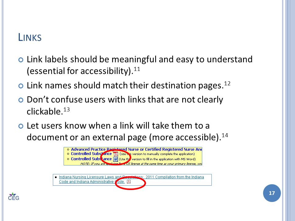 L INKS Link labels should be meaningful and easy to understand (essential for accessibility).