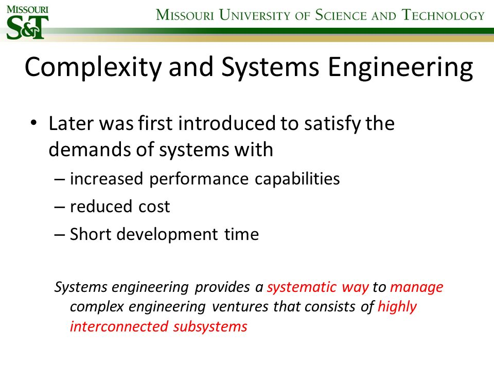 Systems Engineering Process Effective management of Information flow remains one of the key drivers to the success of the systems engineering activity Sanford Friedenthal, Alan Moore, Rick Steiner, A Practical Guide to SysML: The Systems Modeling Language, Morgan Kaufmann Publishers Inc., San Francisco, CA, 2008.