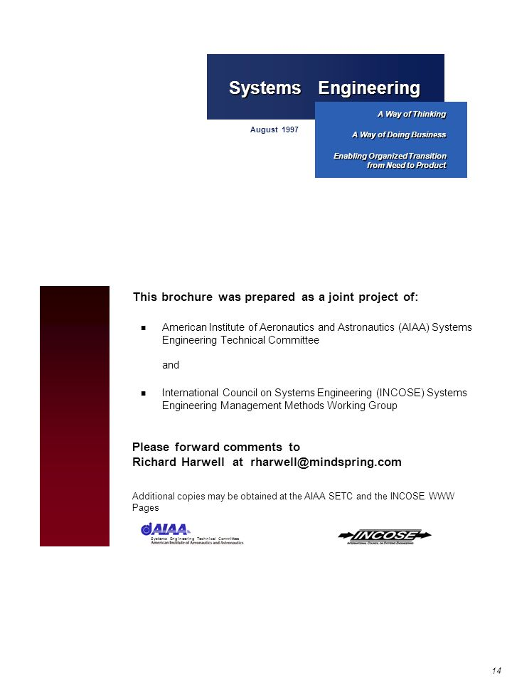 14 This brochure was prepared as a joint project of: American Institute of Aeronautics and Astronautics (AIAA) Systems Engineering Technical Committee