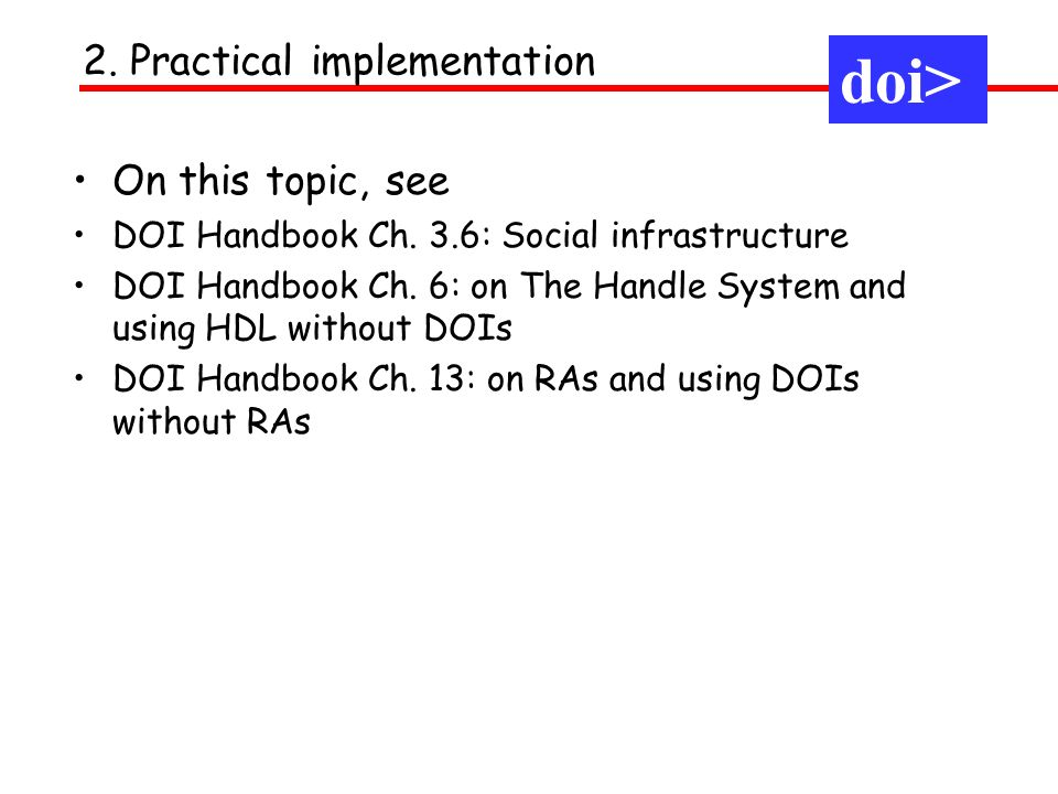 On this topic, see DOI Handbook Ch. 3.6: Social infrastructure DOI Handbook Ch.