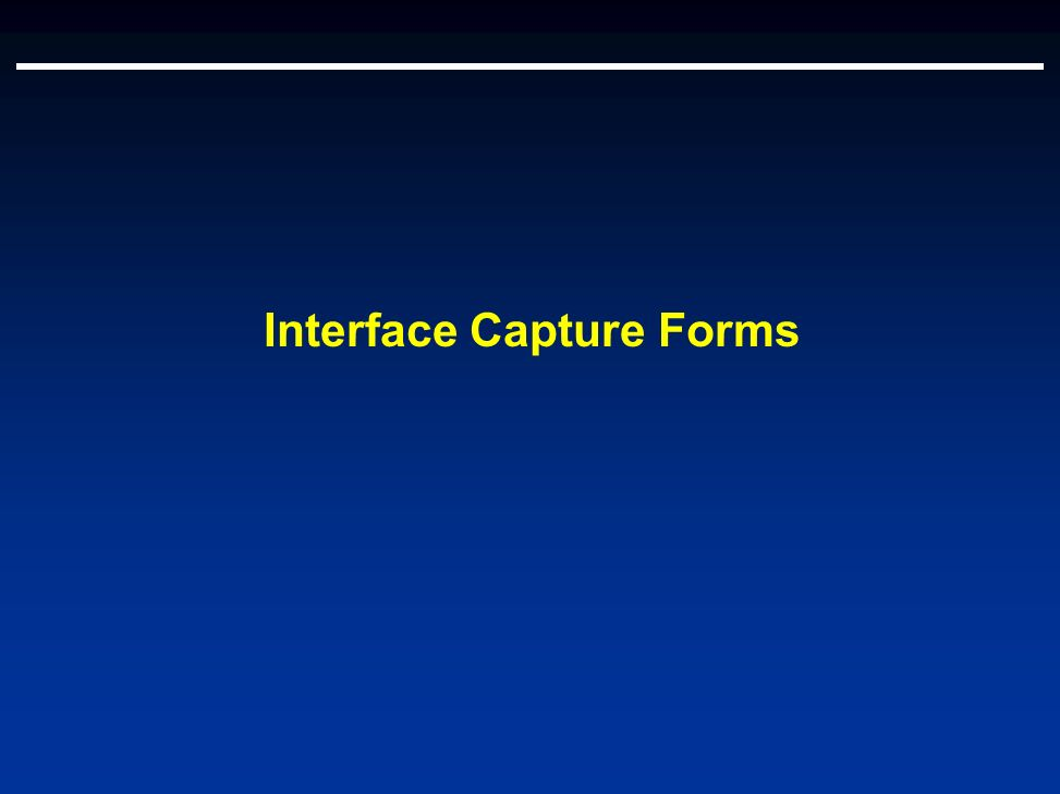 Interface Capture Forms