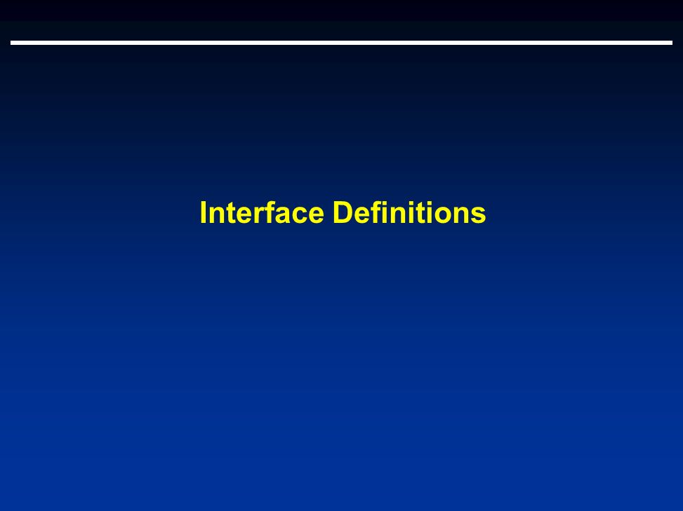 Interface Definitions