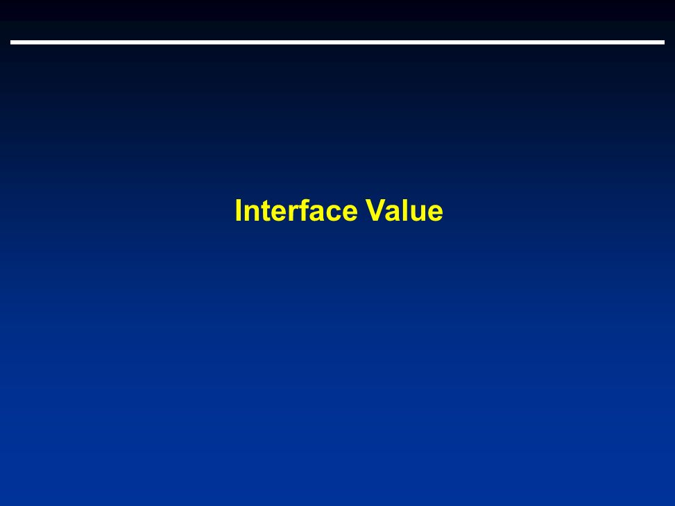 Interface Value