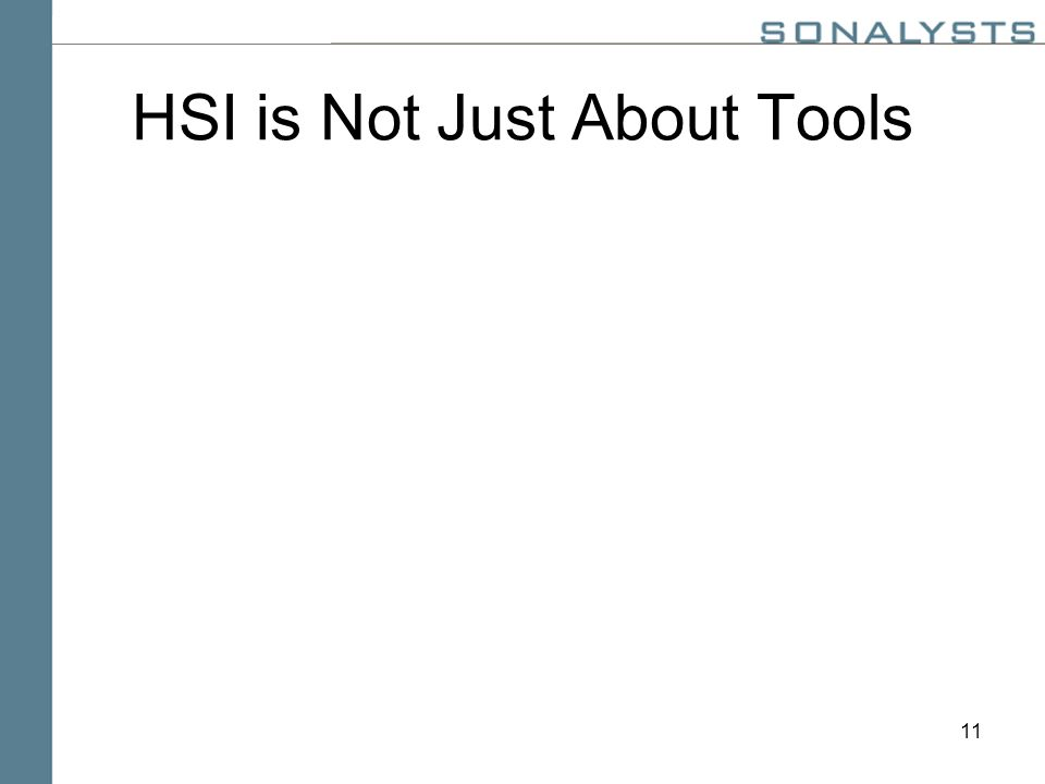 11 HSI is Not Just About Tools