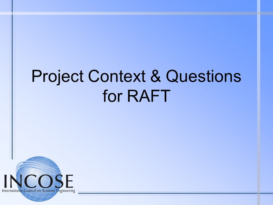 Project Context & Questions for RAFT