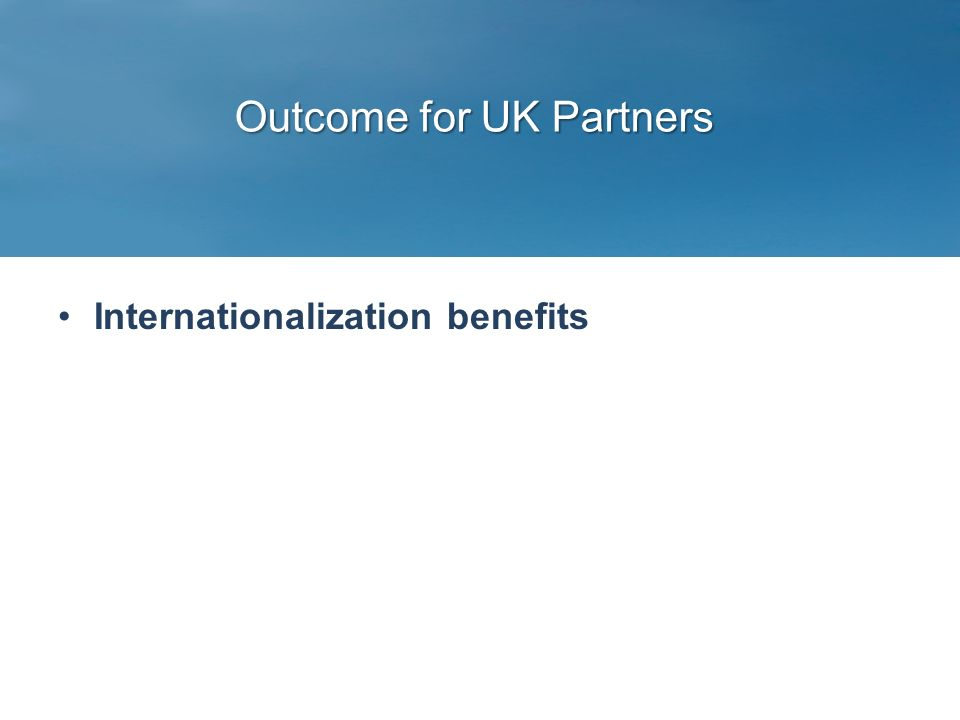 Outcome for UK Partners Internationalization benefits