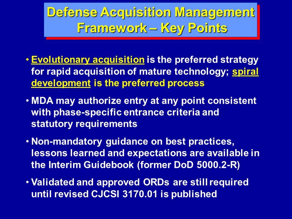 Defense Acquisition Management Framework – Key Points Framework – Key Points Defense Acquisition Management Framework – Key Points Framework – Key Poi