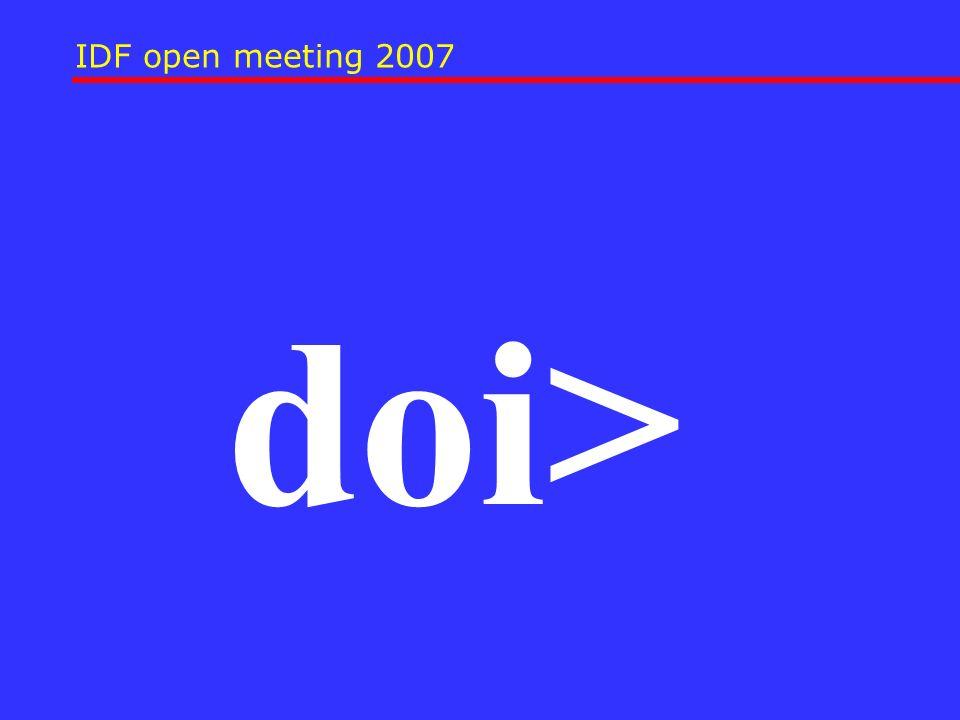 IDF open meeting 2007 doi>