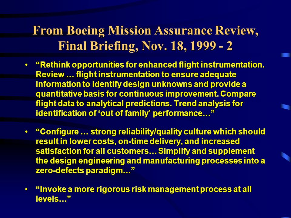 From Boeing Mission Assurance Review, Final Briefing, Nov.
