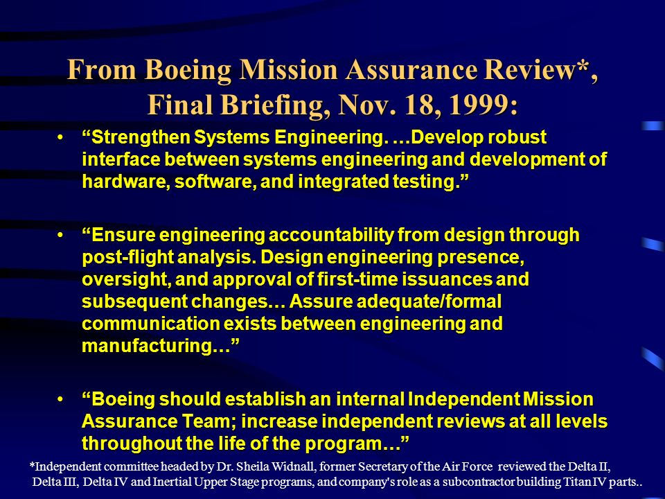 From Boeing Mission Assurance Review*, Final Briefing, Nov.