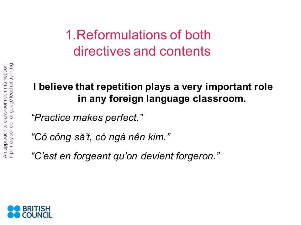 An approach to classroom communication in primary school language teacher training Of course, in an ideal world, my job as a trainer would be superflu